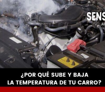 ¿Por qué sube y baja la temperatura de mi carro?