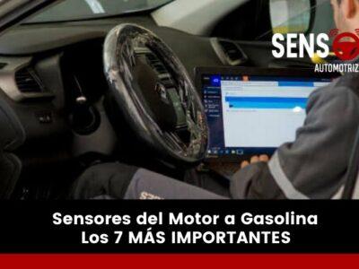 Sensores del motor a gasolina | Los 7 más importantes