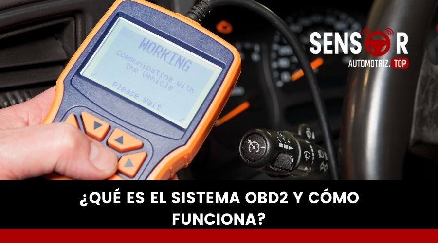 ¿Qué es el sistema OBD2 y cómo funciona?